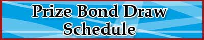 Prize bond Draw Schedule